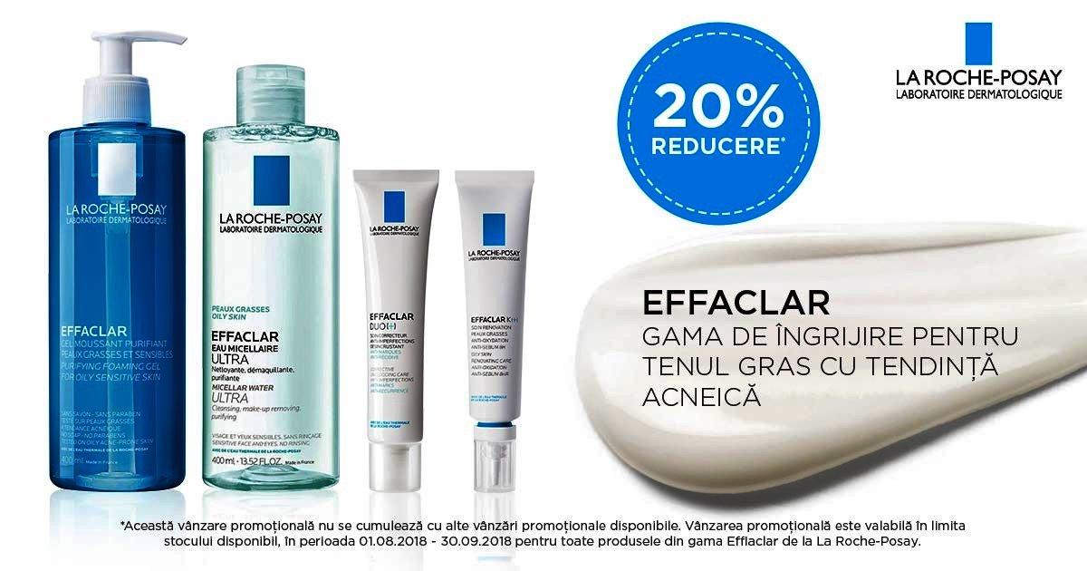 20% reducere pentru gama de ingrijire a tenului Effaclar!