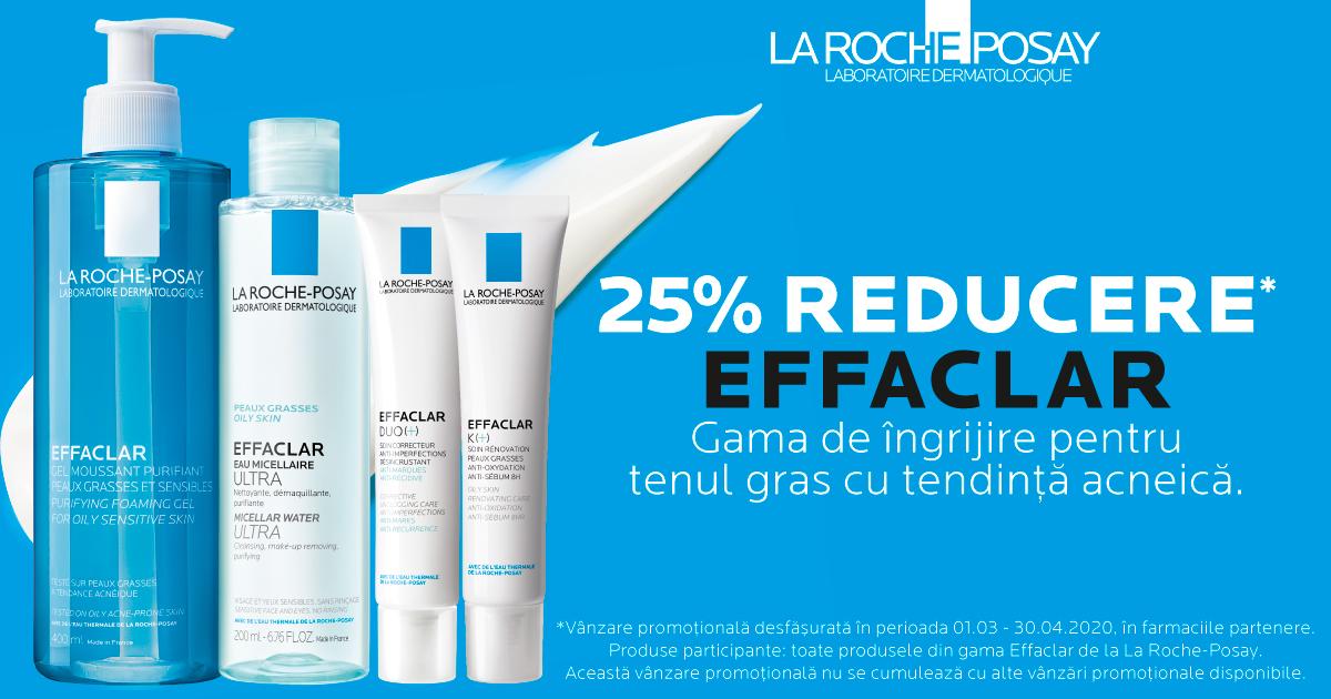 25% reducere pentru gama de ingrijire a tenului gras La Roche-Posay Effaclar