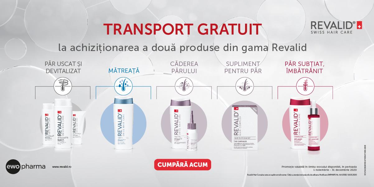 Ai transport GRATUIT pentru oricare doua produse Revalid achizitionate!