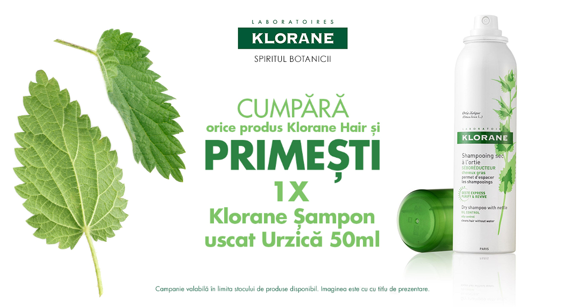 Oricare produs Klorane Hair iti aduce cadou un sampon uscat Klorane cu urzica