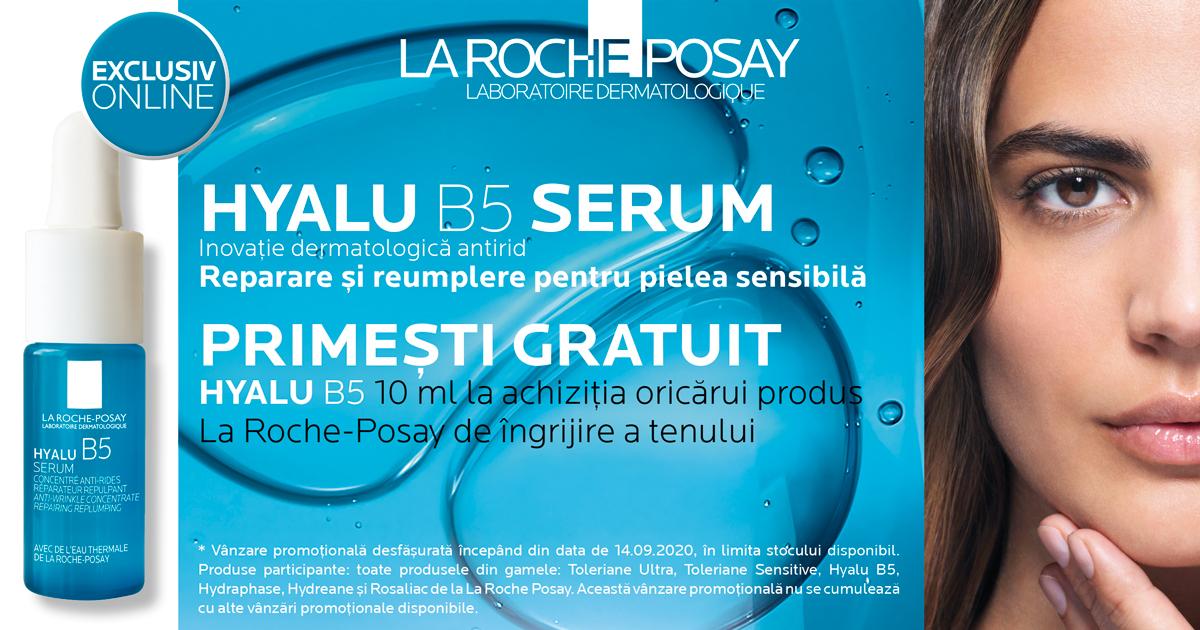 Orice produs pentru ingrijirea tenului de la La Roche-Posay iti aduce CADOU un ser Hyalu B5, 10ml!